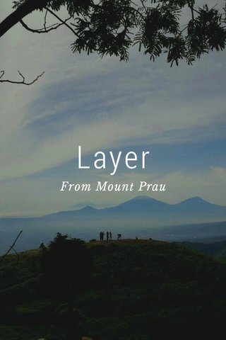 Layer From Mount Prau