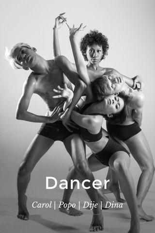 Dancer Carol | Popo | Dije | Dina