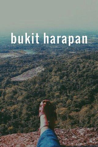 bukit harapan