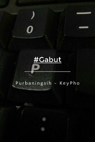 #Gabut Purbaningsih - KeyPho