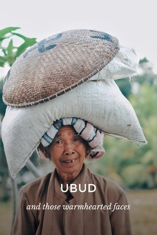 UBUD and those warmhearted faces