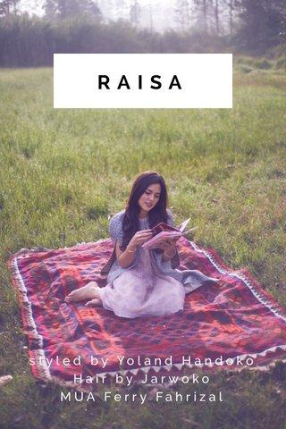 RAISA styled by Yoland Handoko Hair by Jarwoko MUA Ferry Fahrizal