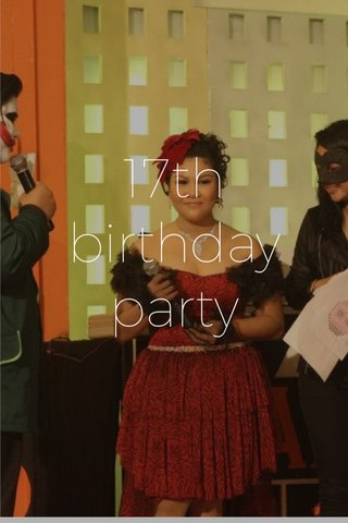 17th birthday party