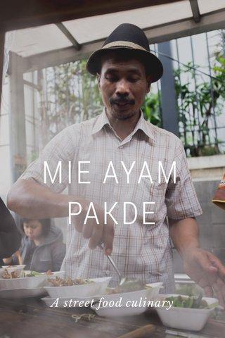 MIE AYAM PAKDE A street food culinary