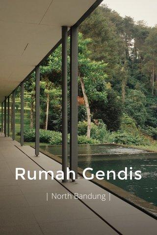 Rumah Gendis | North Bandung |
