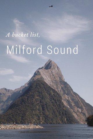 Milford Sound A bucket list,