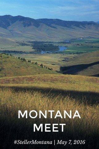 MONTANA MEET #StellerMontana | May 7, 2016