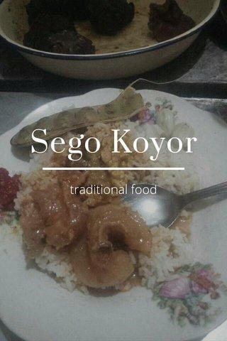 Sego Koyor traditional food