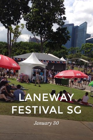 LANEWAY FESTIVAL SG January 30