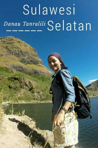 Sulawesi ______ Selatan Danau Tanralili