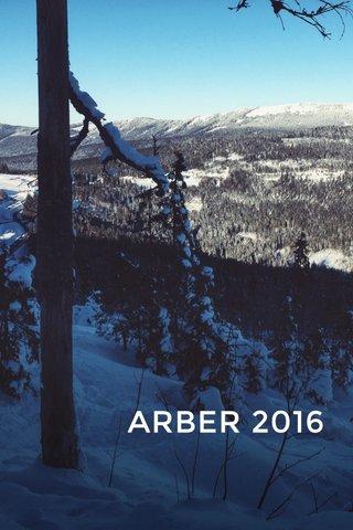 ARBER 2016