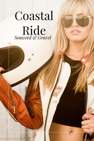 Coastal Ride Seaweed & Gravel
