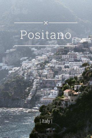 Positano | Italy |