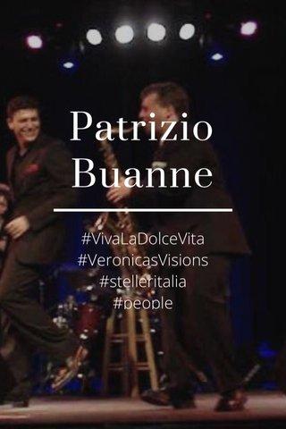 Patrizio Buanne #VivaLaDolceVita #VeronicasVisions #stelleritalia #people #music #creative