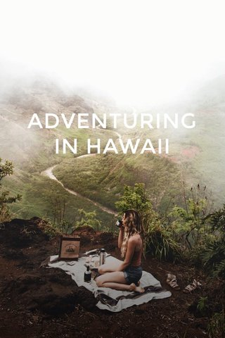 ADVENTURING IN HAWAII