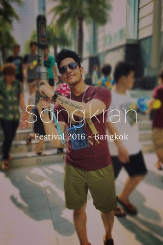 Songkran Festival 2016 - Bangkok
