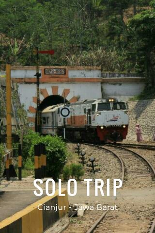 SOLO TRIP Cianjur - Jawa Barat