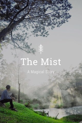 The Mist A Magical Story