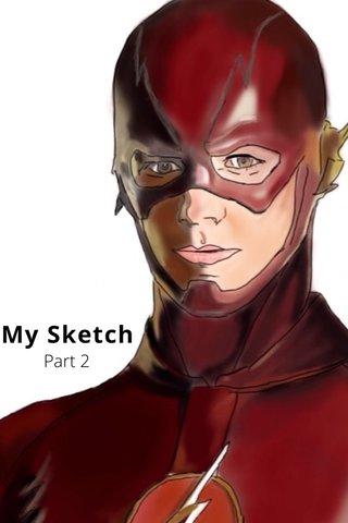 My Sketch Part 2
