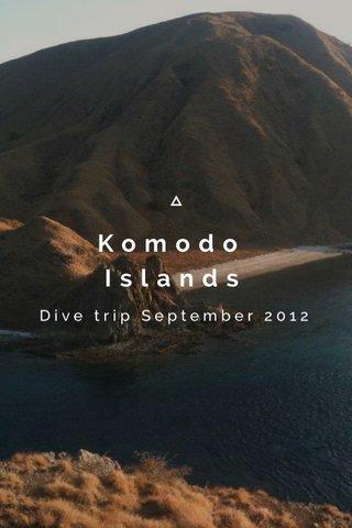 Komodo Islands Dive trip September 2012