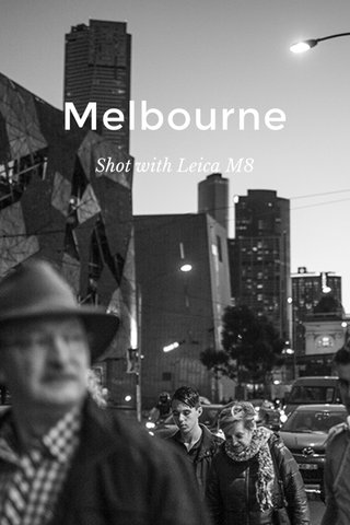 Melbourne Shot with Leica M8
