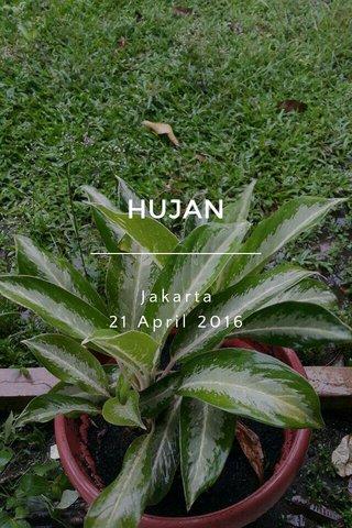 HUJAN Jakarta 21 April 2016