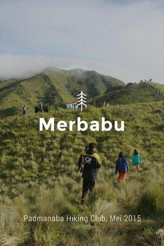 Merbabu Padmanaba Hiking Club, Mei 2015