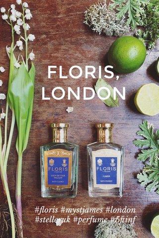 FLORIS, LONDON #floris #mystjames #london #stelleruk #perfume #5ftinf