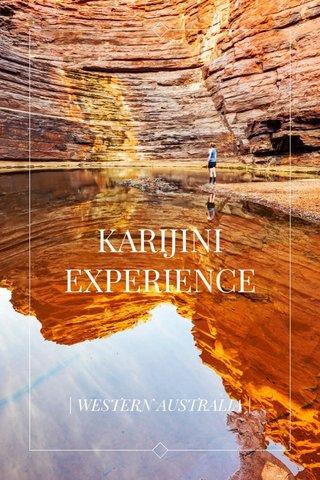 KARIJINI EXPERIENCE | WESTERN AUSTRALIA |