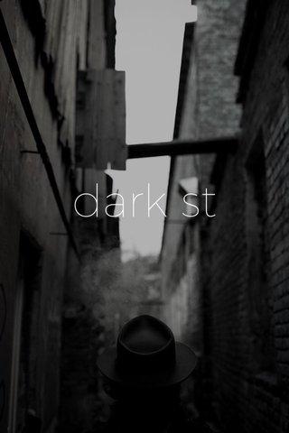dark st