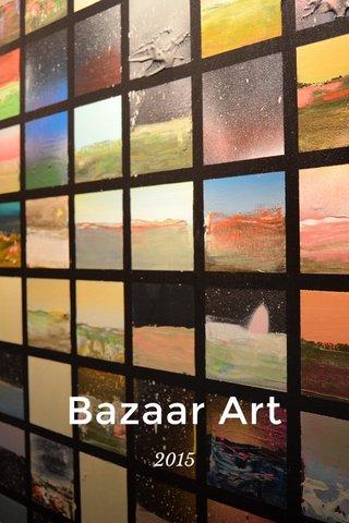 Bazaar Art 2015