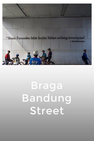Braga Bandung Street