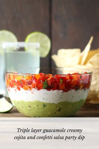 Triple layer guacamole creamy cojita and confetti salsa party dip