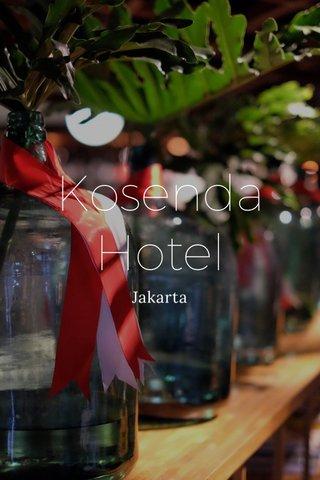 Kosenda Hotel Jakarta