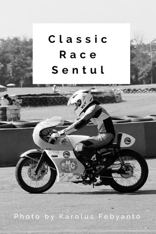 Classic Race Sentul Photo by Karolus Febyanto