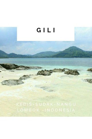GILI KEDIS-SUDAK-NANGU LOMBOK -INDONESIA