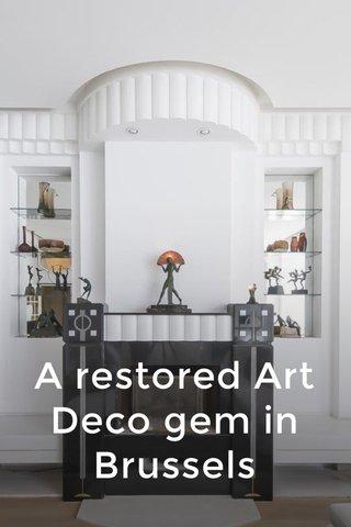 A restored Art Deco gem in Brussels
