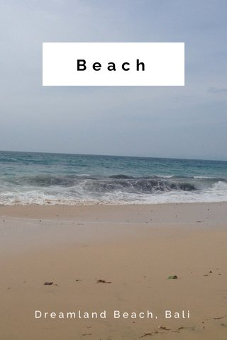 Beach Dreamland Beach, Bali