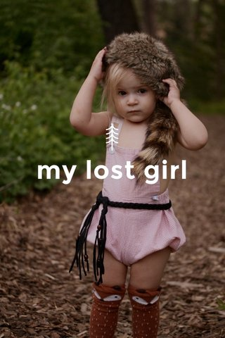 my lost girl