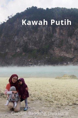 Kawah Putih Ciwidey, Bandung, Jawa Barat