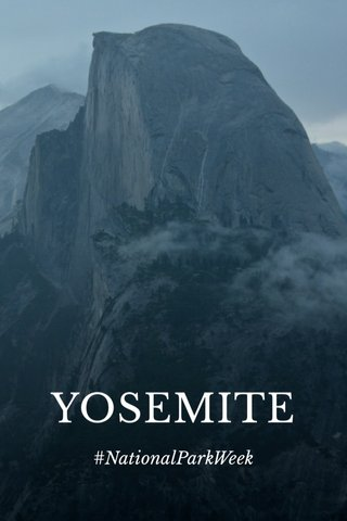 YOSEMITE #NationalParkWeek