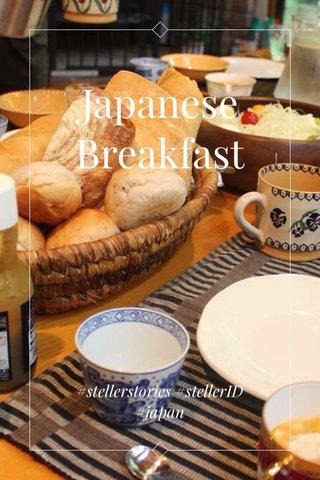 Japanese Breakfast #stellerstories #stellerID #japan