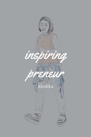 inspiring preneur Alodita