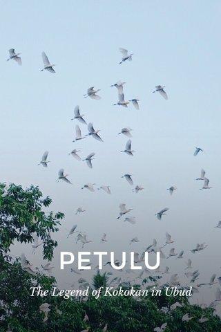 PETULU The Legend of Kokokan in Ubud