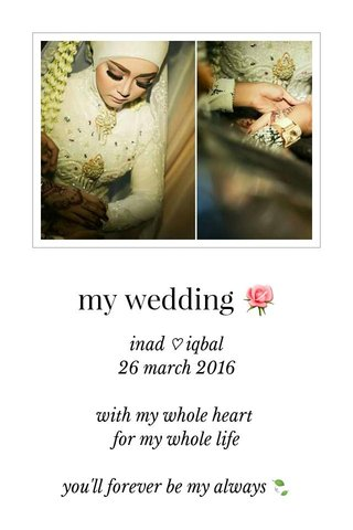 my wedding 🌹
