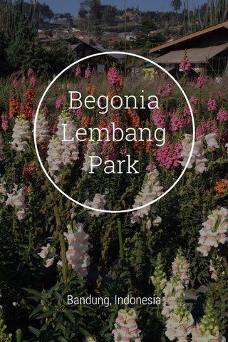 Begonia Lembang Park Bandung, Indonesia