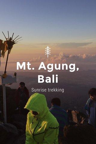 Mt. Agung, Bali Sunrise trekking