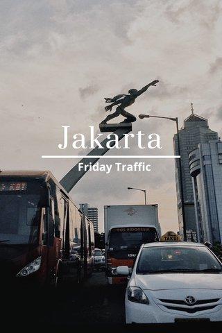 Jakarta Friday Traffic
