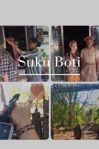Suku Boti Tanpa Bahasa Indonesia