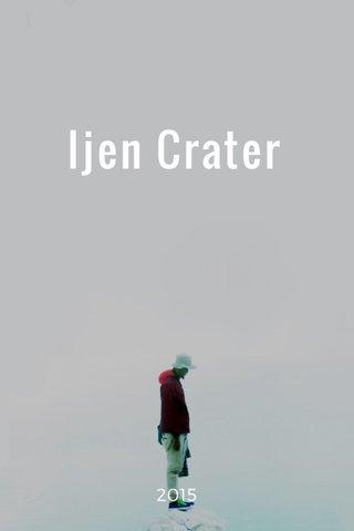 Ijen Crater 2015